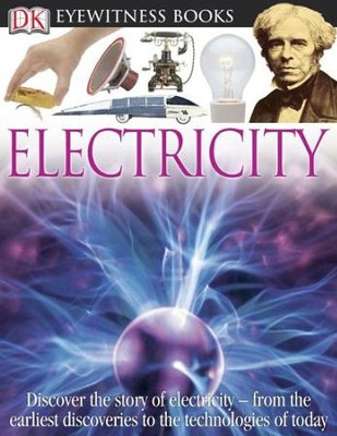 DK Eyewitness Books: Electricity  -     By: Steve Parker