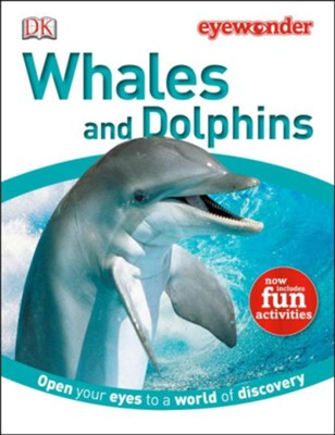 Eye Wonder: Whales and Dolphins  -