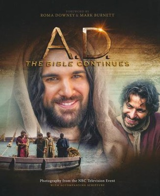 A.D. The Bible Continues  -     By: Roma Downey, Mark Burnett