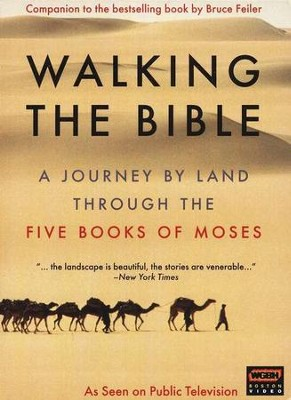 Walking the Bible: A Journey by Land Through the Five  Books of Moses, DVD  -     By: Bruce Feiler