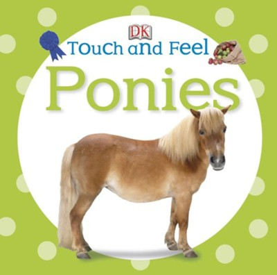 Touch and Feel: Ponies  -