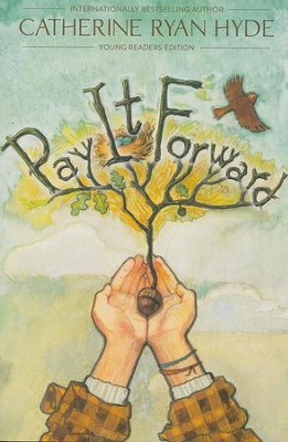 Pay It Forward  -     By: Catherine Ryan Hyde