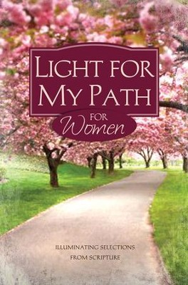 Light for My Path for Women: Scriptures to Illuminate Your Life - eBook  -