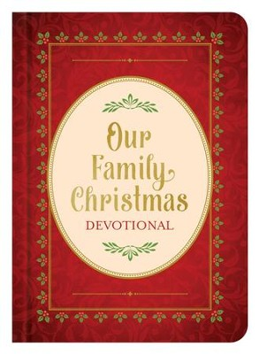Our Family Christmas: An Advent Devotional - eBook  -