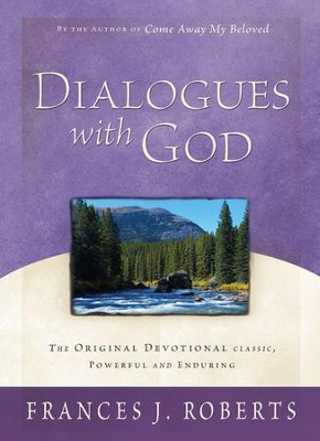 Dialogues with God - eBook  -     By: Frances J. Roberts