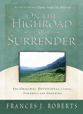 On the Highroad Of Surrender - Updated - eBook  -     By: Frances J. Roberts