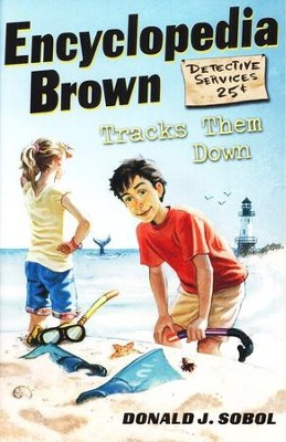 Encyclopedia Brown Tracks Them Down  -     By: Donald J. Sobol