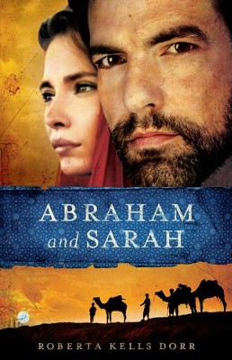 Abraham and Sarah  -     By: Roberta Dorr