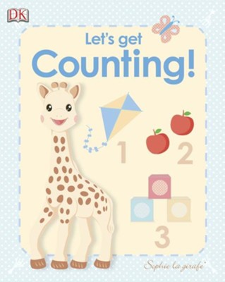 My First Sophie the Giraffe: Let's Get Counting!  -