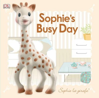 Baby Touch and Feel: Sophie the Giraffe: Sophie's Busy Day  -