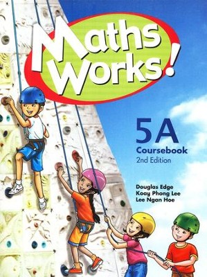 Singapore Math Works! Coursebook 5A, 2nd Edition   -