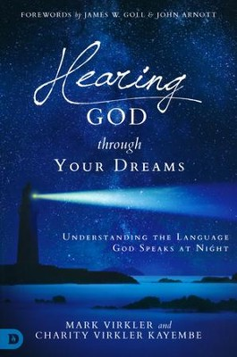 Hearing God Through Your Dreams  -     By: Mark Virkler