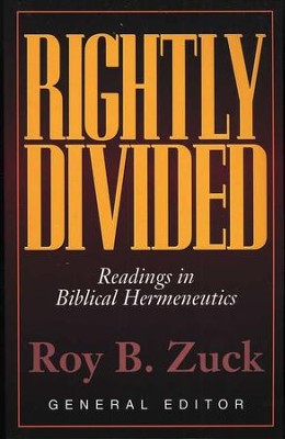 Rightly Divided: Readings in Biblical Hermeneutics   -     By: Roy B. Zuck
