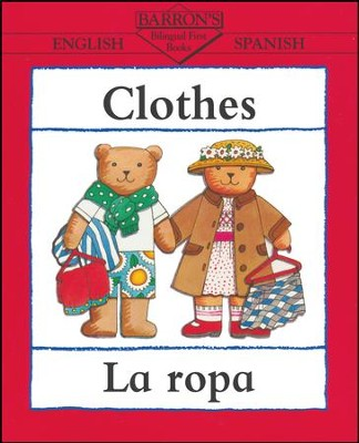 Clothes/La Ropa  -     By: Clare Beaton