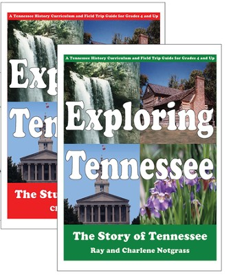 Exploring Tennessee Curriculum Package   -     By: Ray Notgrass, Charlene Notgrass