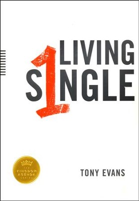 Living Single  -     By: Tony Evans