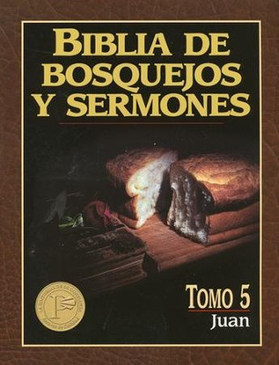 Biblia de Bosquejos y Sermones: Juan  (The Preacher's Outline and Sermon Bible: John)  -