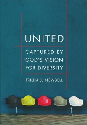 United: Captured by God's Vision for Diversity  -     By: Trillia J. Newbell