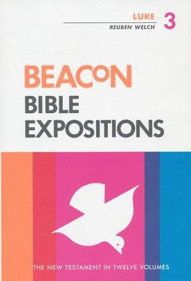 Luke, Beacon Bible Expositions   -     Edited By: William H. Taylor     By: Reuben Welch
