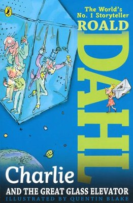 Charlie and the Great Glass Elevator  -     By: Roald Dahl