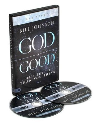 God is Good DVD Study  -     By: Bill Johnson
