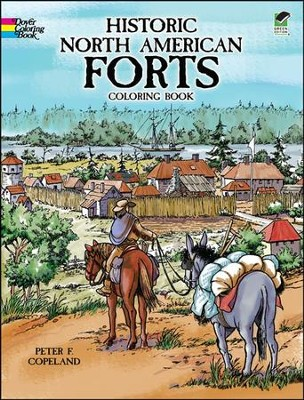 Historic North American Forts Coloring Book  -     By: Peter F. Copeland