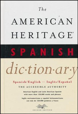 The American Heritage Spanish Dictionary: Spanish/English, Ingles/Espanol  -