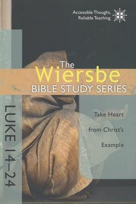 Luke 14-24, Wiersbe Bible Study  -