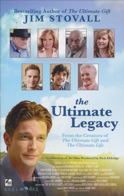 The Ultimate Legacy: From the Creators of The Ultimate Gift and The Ultimate Life  -     By: Jim Stovall
