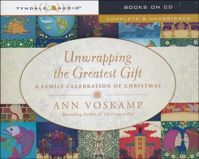 Unwrapping the Greatest Gift: A Family Celebration of Christmas, Audiobook on CD  -     By: Ann Voskamp