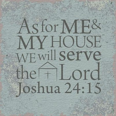 Joshua 24:15, Tabletop Plaque  -