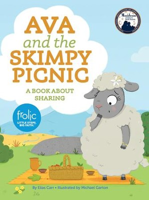 Ava and the Skimpy Picnic  -     By: Elias Carr     Illustrated By: Natasha Rimmington