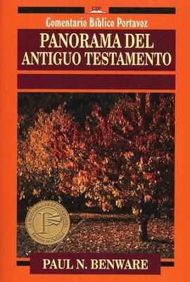 Panorama del Antiguo Testamento  (Survey of the Old Testament)  -     By: Paul N. Benware