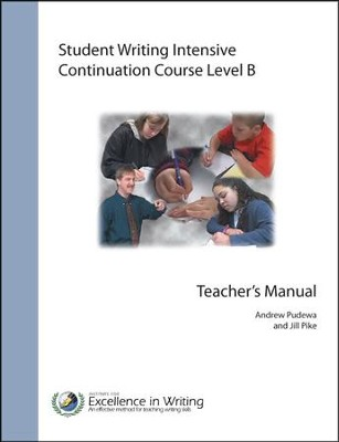 Student Writing Intensive Continuation Course Level B Teacher's Manual  -     By: Andrew Pudewa