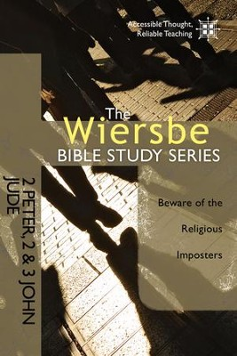 The Wiersbe Bible Study Series: 2 Peter, 2&3 John, Jude: Beware of the Religious Imposters - eBook  -     By: Warren W. Wiersbe