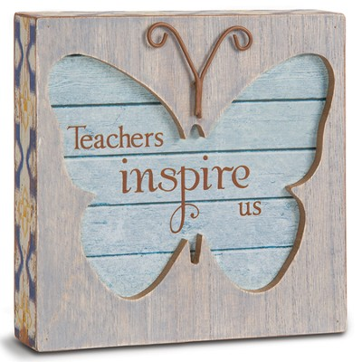 Teachers Inspire Us Plaque  -