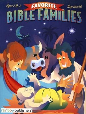 Favorite Bible Families, Ages 2 & 3   -