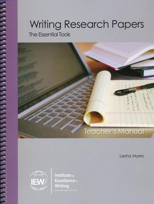 Writing Research Papers: The Essential Tools Teacher's Manual Only  -     By: Lesha Myers