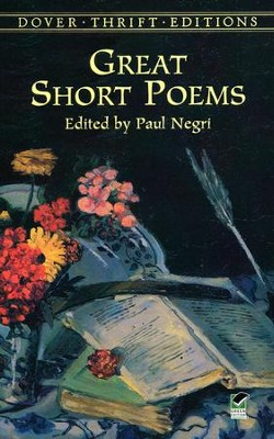 Great Short Poems  -     By: Paul Negri