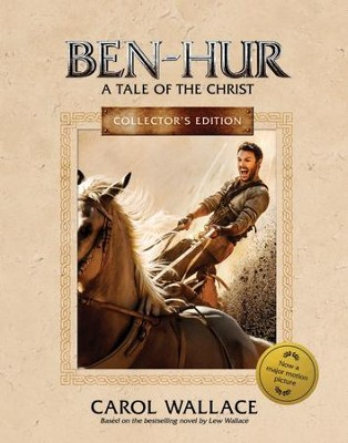 Ben-Hur Collector's Edition: A Tale of the Christ   -     By: Carol Mcd. Wallace
