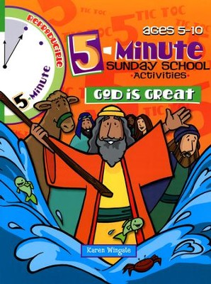 5-Minute Sunday School Activities for Ages 5-10: God is Great   -