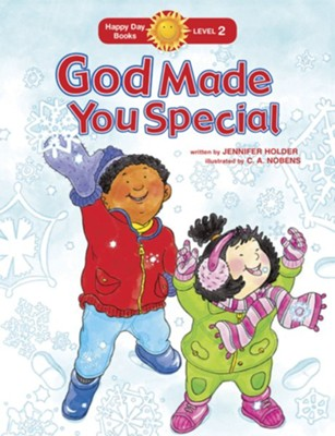 God Made You Special  -     By: Jennifer Holder     Illustrated By: C.A. Nobens