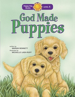 God Made Puppies  -     By: Marian Bennett     Illustrated By: Michelle Lash-Ruff