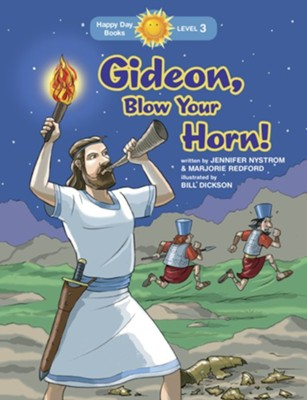 Gideon, Blow Your Horn!  -     By: Jennifer Nystrom, Marjorie Redford     Illustrated By: Bill Dickson