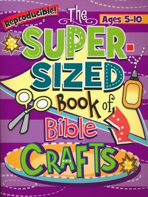 The Super-Sized Book of Bible Crafts  -