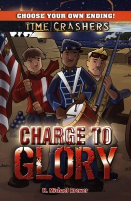 Charge to Glory  -     By: H. Michael Brewer