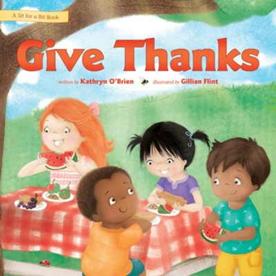 Give Thanks  -     By: Kathryn O'Brien