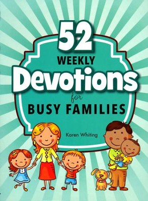 52 Weekly Devotions for Busy Families  -     By: Karen Whiting