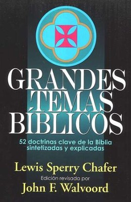 Grandes Temas B&#237blicos  (Major Bible Themes)   -     By: Lewis Sperry Chafer