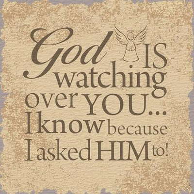 God Is Watching Over You, Tabletop Plaque  -